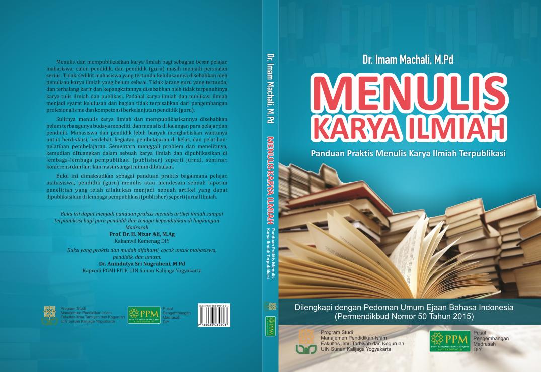 Menulis Karya Ilmiah Panduan Praktis Menulis Karya Ilmiah Terpublikasi Institutional Repository Uin Sunan Kalijaga