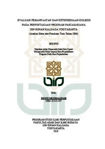 Evaluasi Pemanfaatan Dan Ketersediaan Koleksi Pada Perpustakaan Program Pascasarjana Uin Sunan Kalijaga Yogyakarta Analisis Sitasi Atas Penulisan Tesis Tahun 2006 Institutional Repository Uin Sunan Kalijaga